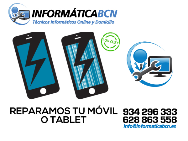 Reparar Movil o Tablet en Barcelona